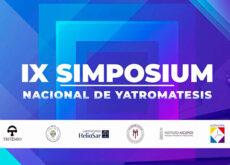 IX Simposium Nacional de Yatromatesis. El saber de la Tradición, como clave de la adaptación y la evolución.