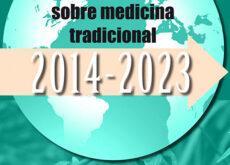 La OMS avala el uso de la Medicina Tradicional y Complementaria